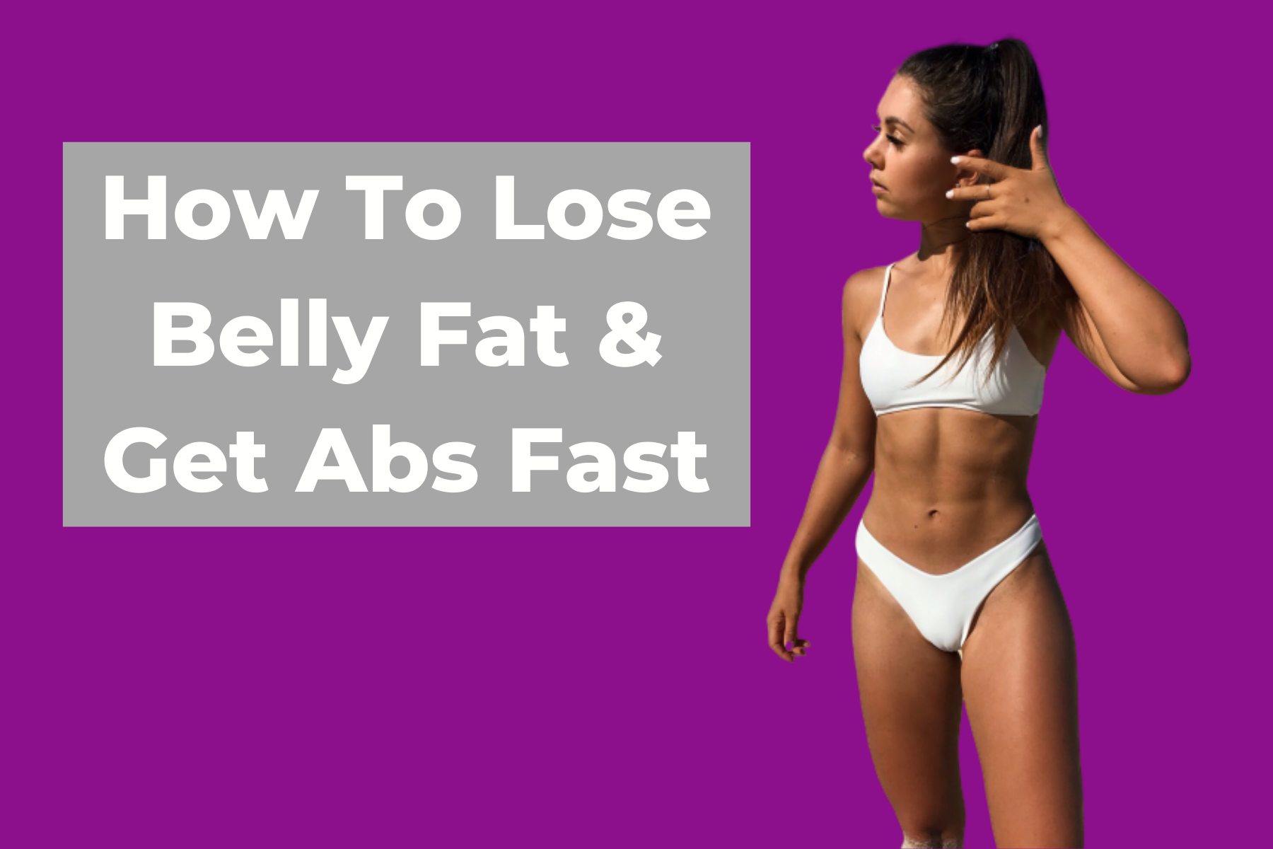How to lose belly fat and get abs fast - Coach Jodie